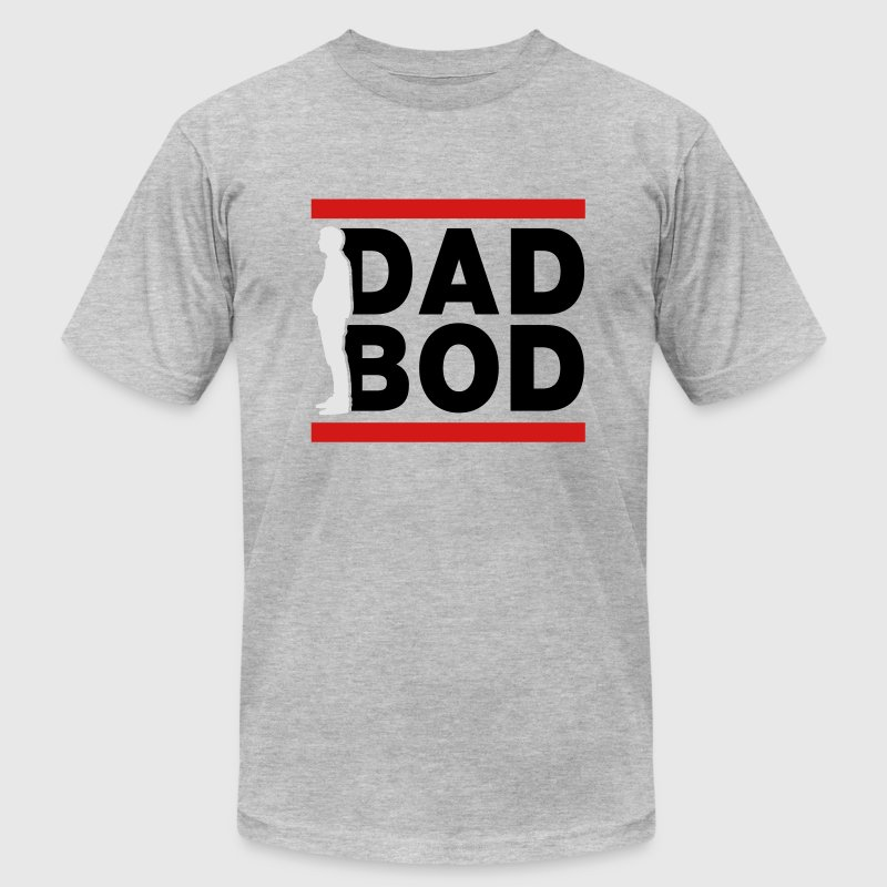 Dad Bod T-Shirts - Men's T-Shirt by American Apparel