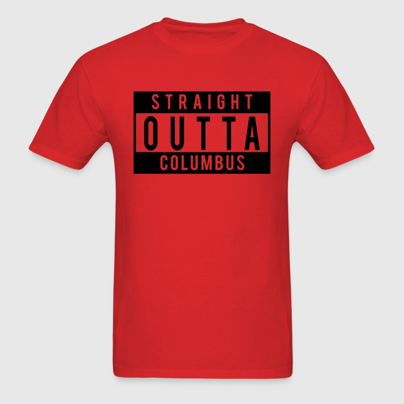 Straight Outta Columbus T-Shirts - Men's T-Shirt