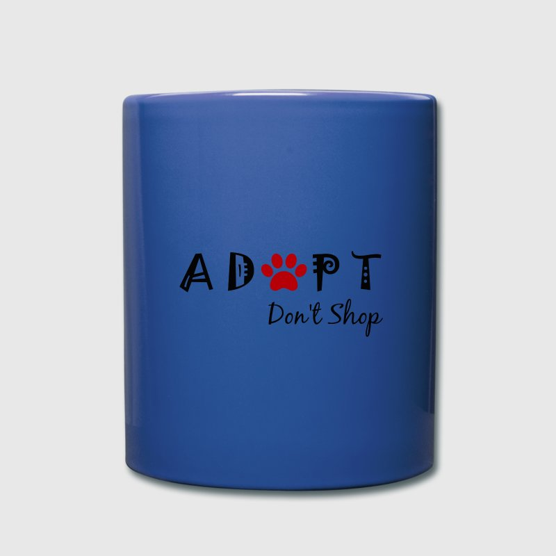 Adopt. Don't Shop! Mugs & Drinkware - Full Color Mug