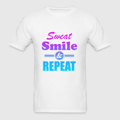 Sweat Smile And Repeat Workout Gym Exercise - Men's T-Shirt
