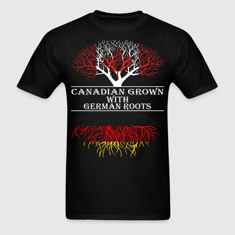 Canadian Grown With German Roots - Men's T-Shirt