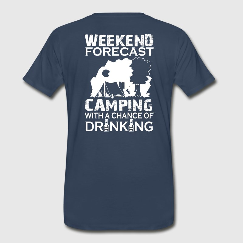 WEEKEND FORECAST CAMPING ... - Men's Premium T-Shirt