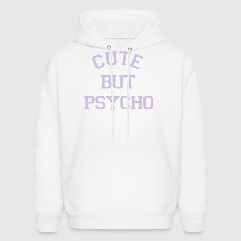 CUTE BUT PSYCHO Hoodies - Men's Hoodie