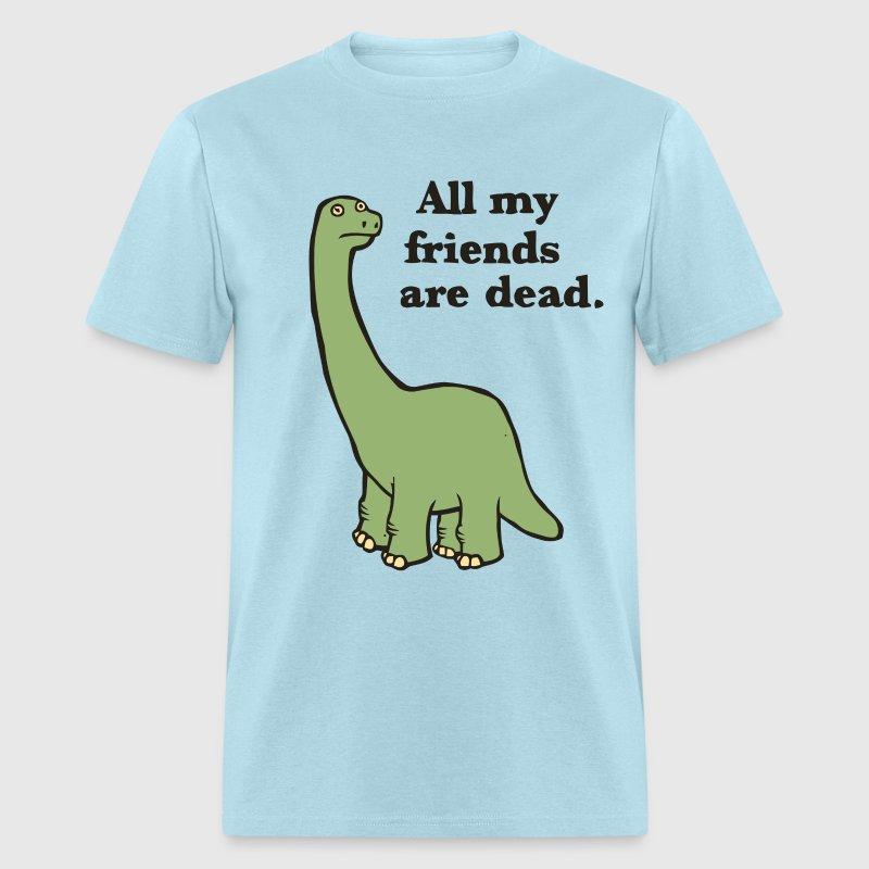 e98988b5 Funny dark humor dinosaur joke t shirt - Men's T-Shirt