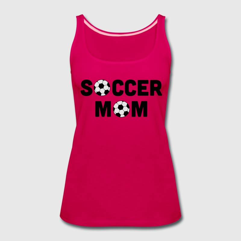 Soccer Mom Tanks - Women's Premium Tank Top