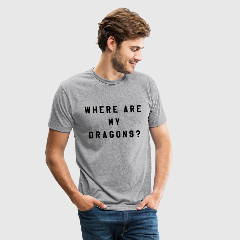 Where are my dragons? - Unisex Tri-Blend T-Shirt by American Apparel