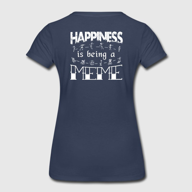 Happiness is Being a MEME - Women's Premium T-Shirt