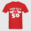 This Guy is 50 - Men's T-Shirt