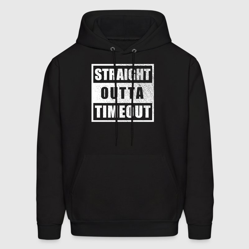 Straight Outta Timeout - Men's Hoodie