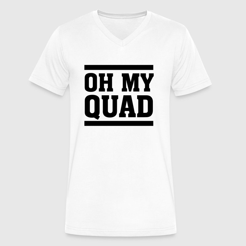 Oh My Quad T-Shirts - Men's V-Neck T-Shirt by Canvas