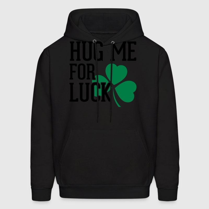 Hug Me For Luck Hoodies - Men's Hoodie