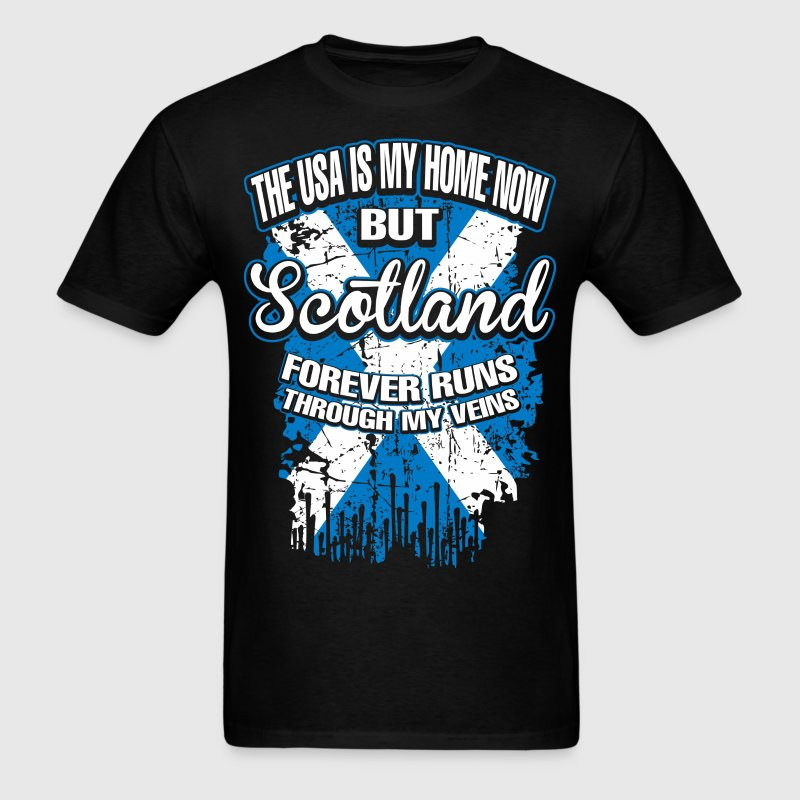 The USA Is My Home Now But Scotland Forever - Men's T-Shirt