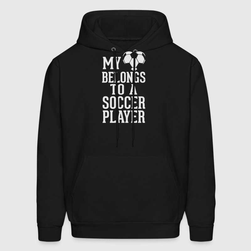 MY HEART BELONGS TO A SOCCER PLAYER Hoodies - Men's Hoodie