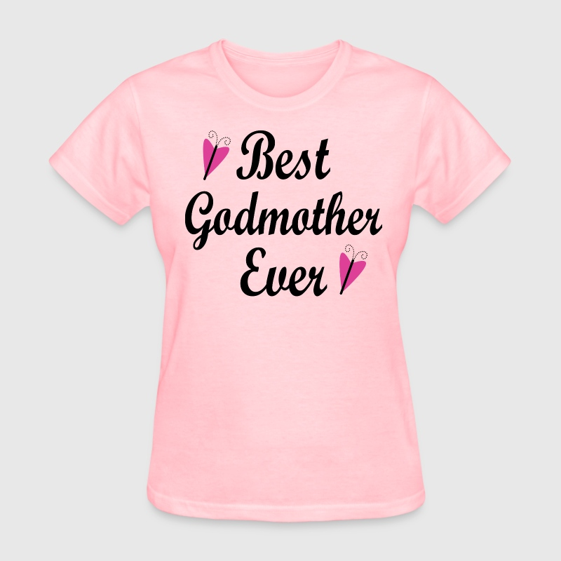 Best Godmother Ever Women's T-Shirts - Women's T-Shirt