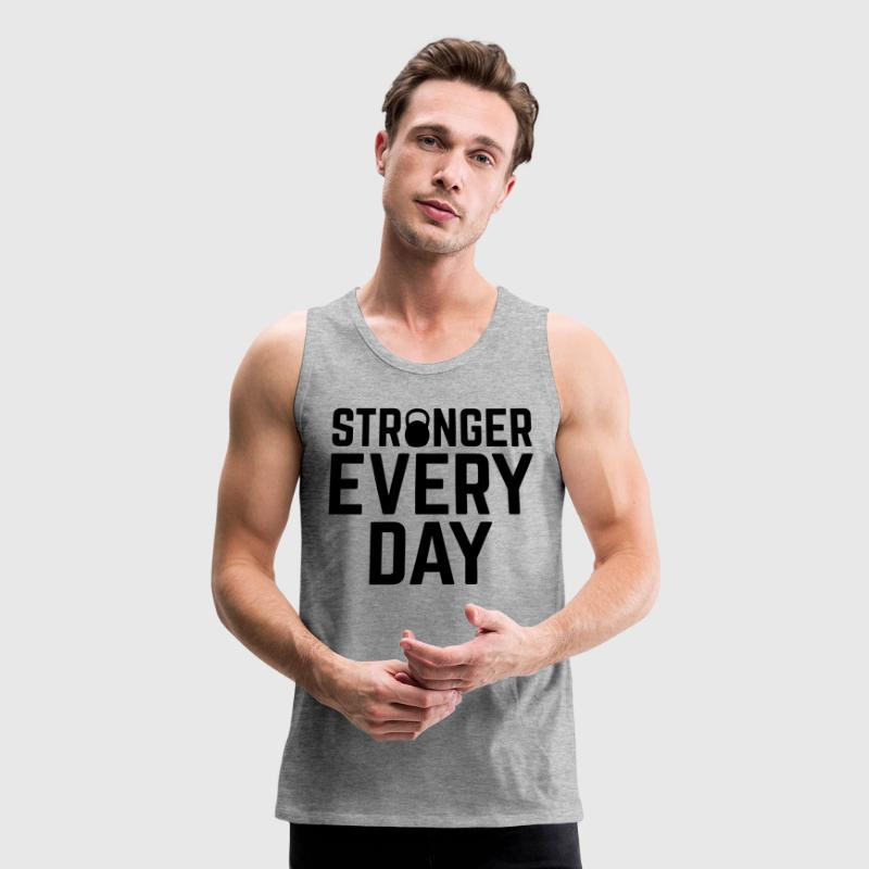Stronger Every Day Tank Tops - Men's Premium Tank