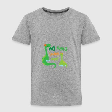 My Nana Loves Me Baby & Toddler Shirts - Toddler Premium T-Shirt