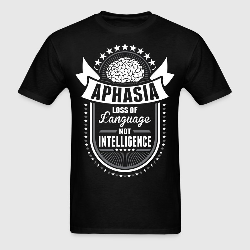 Aphasia Loss Of Language Not Intelligence - Men's T-Shirt