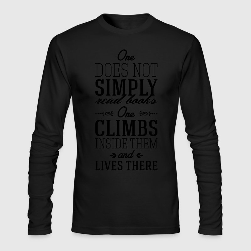 One does not simply read books Long Sleeve Shirts - Men's Long Sleeve T-Shirt by Next Level