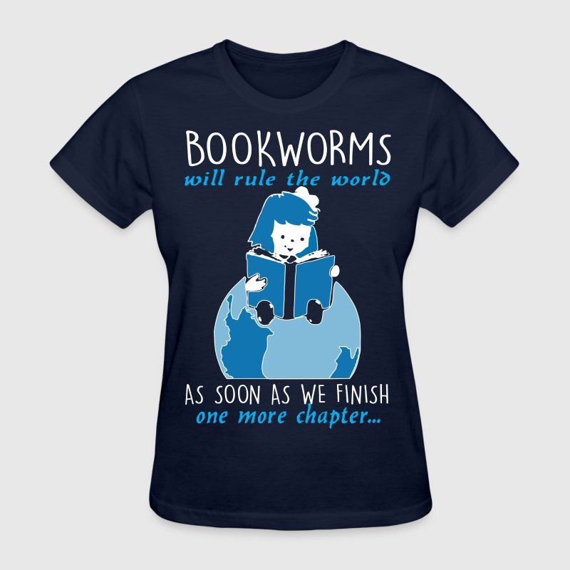 Bookworms Will Rule The World - Women's T-Shirt