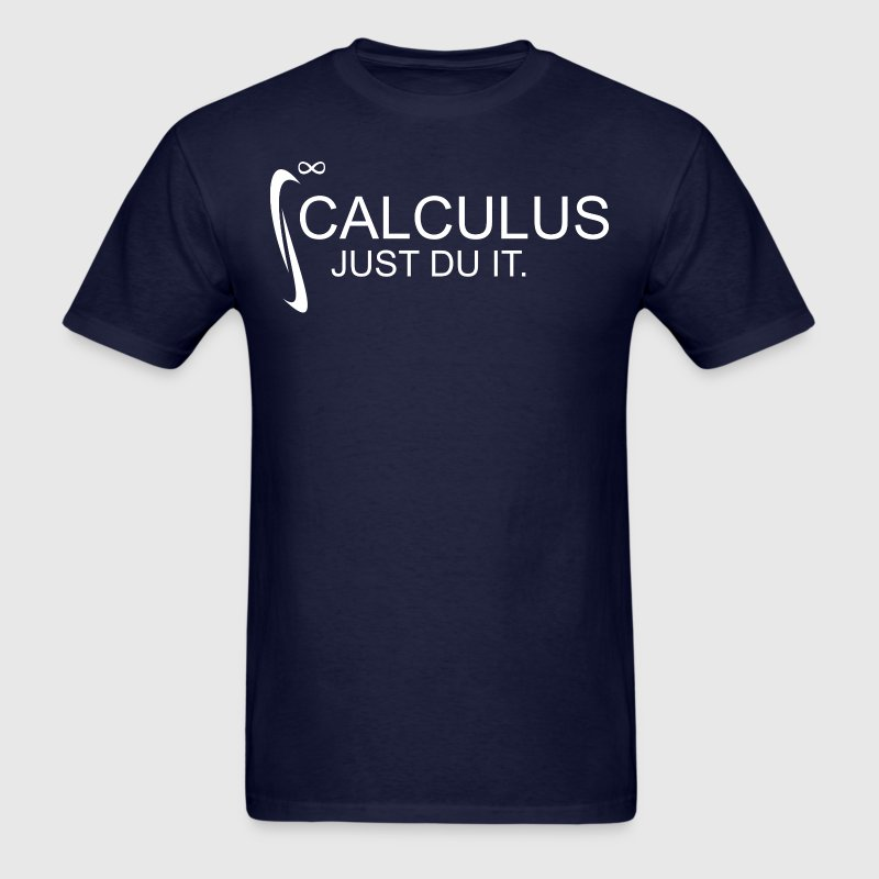 Calculus Just Du It Math - Men's T-Shirt