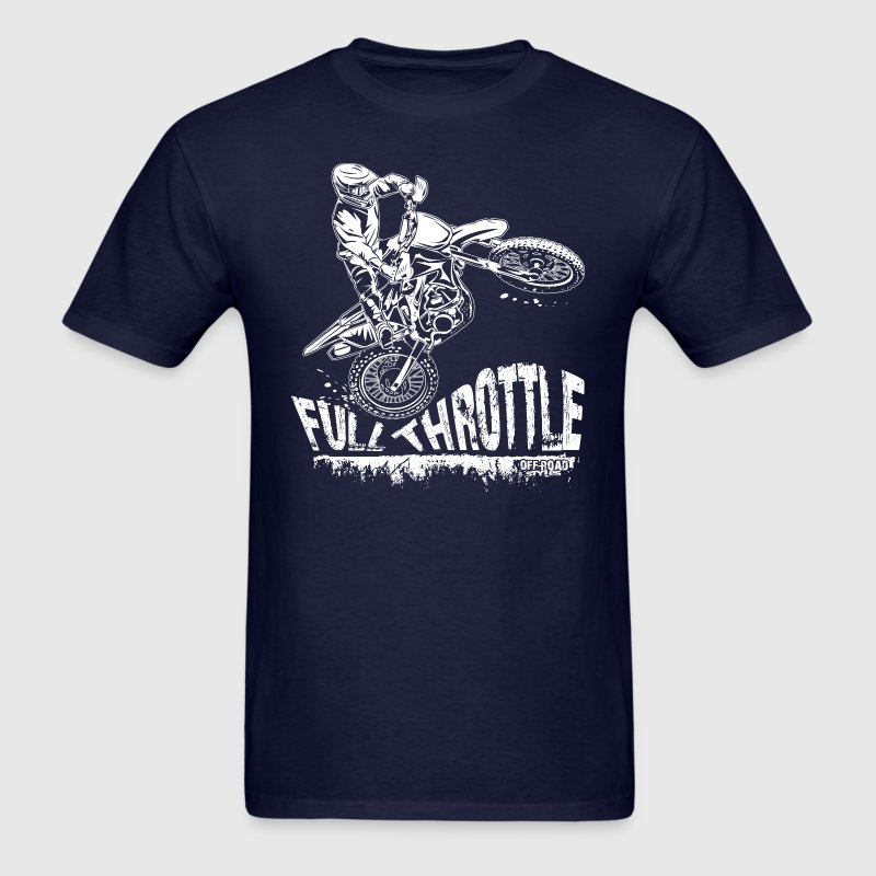Dirt Biker Full Throttle T-Shirts - Men's T-Shirt