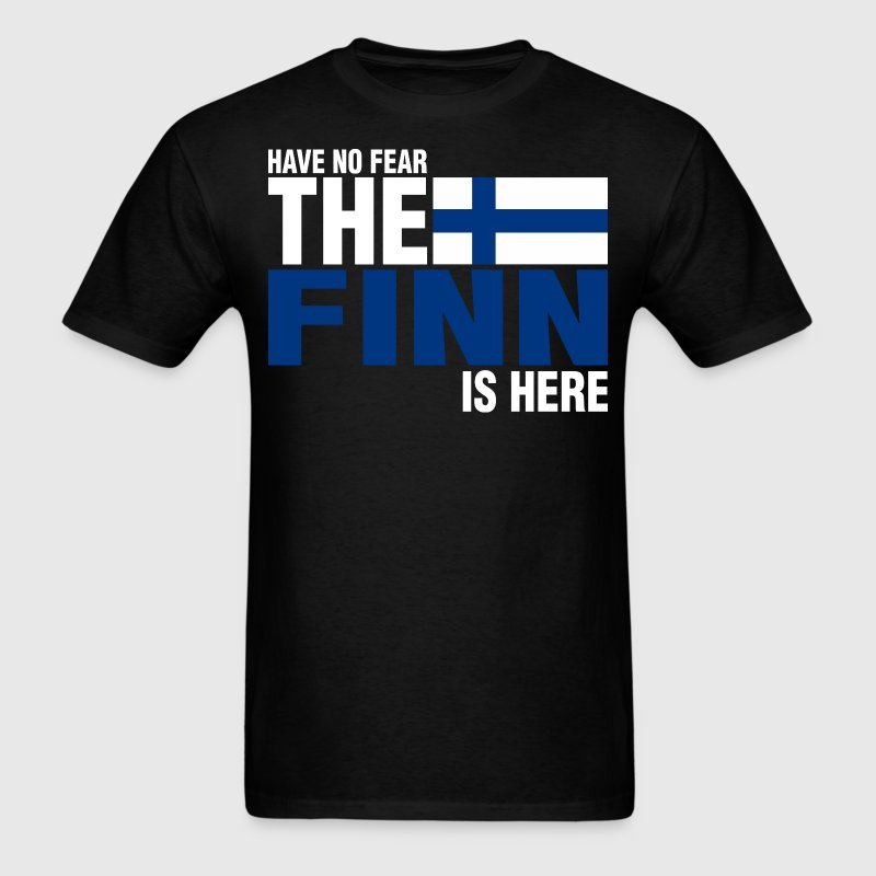 Have No Fear The Finn Is Here - Men's T-Shirt