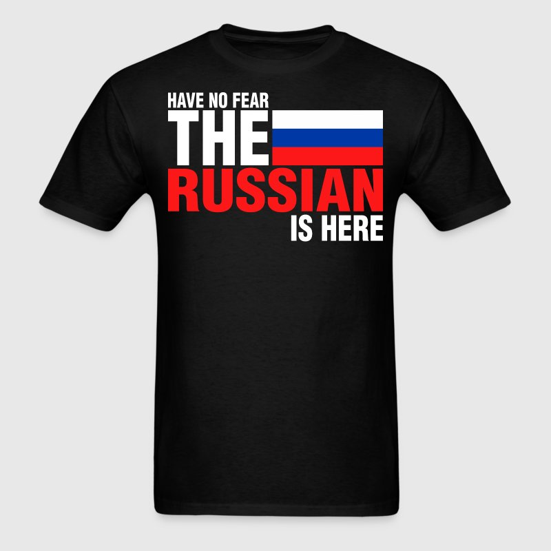 Have No Fear The Russian Is Here - Men's T-Shirt