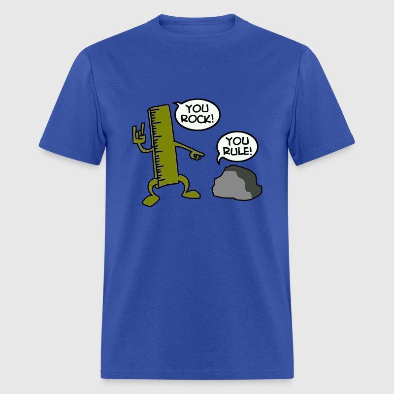 You Rock You Rule Joke T Shirt Spreadshirt