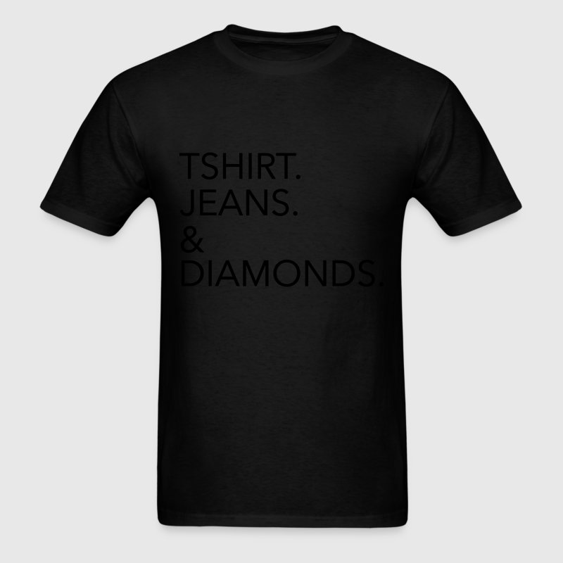 Tshirt Jeans & Diamonds T-Shirts - Men's T-Shirt