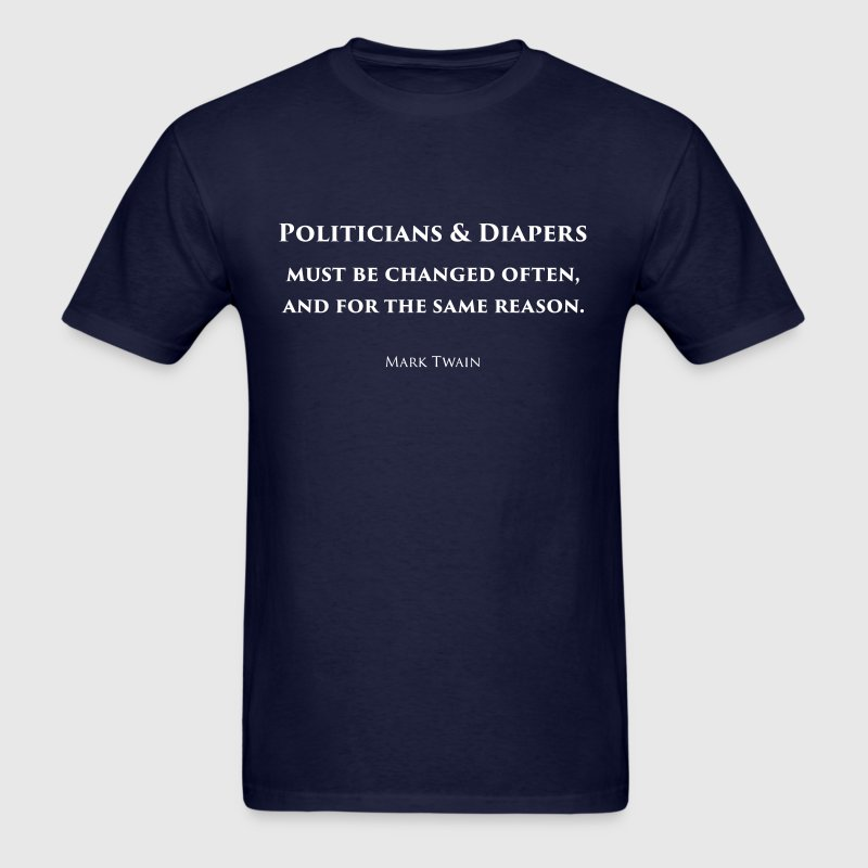 Politicians & Diapers T-Shirt