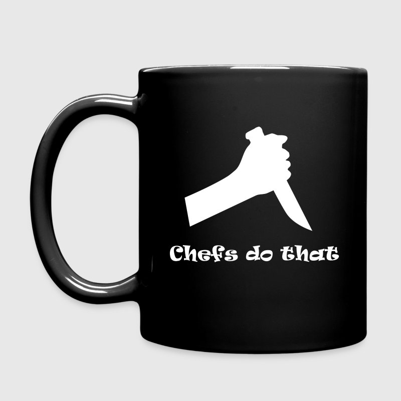 Chefs do that - Full Color Mug