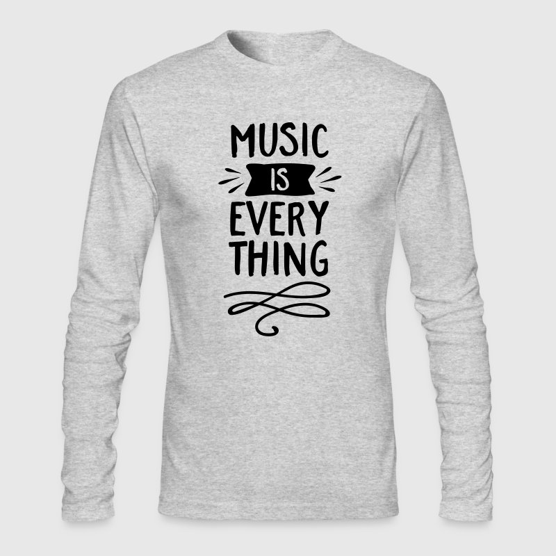Music Is Everything Long Sleeve Shirts - Men's Long Sleeve T-Shirt by Next Level