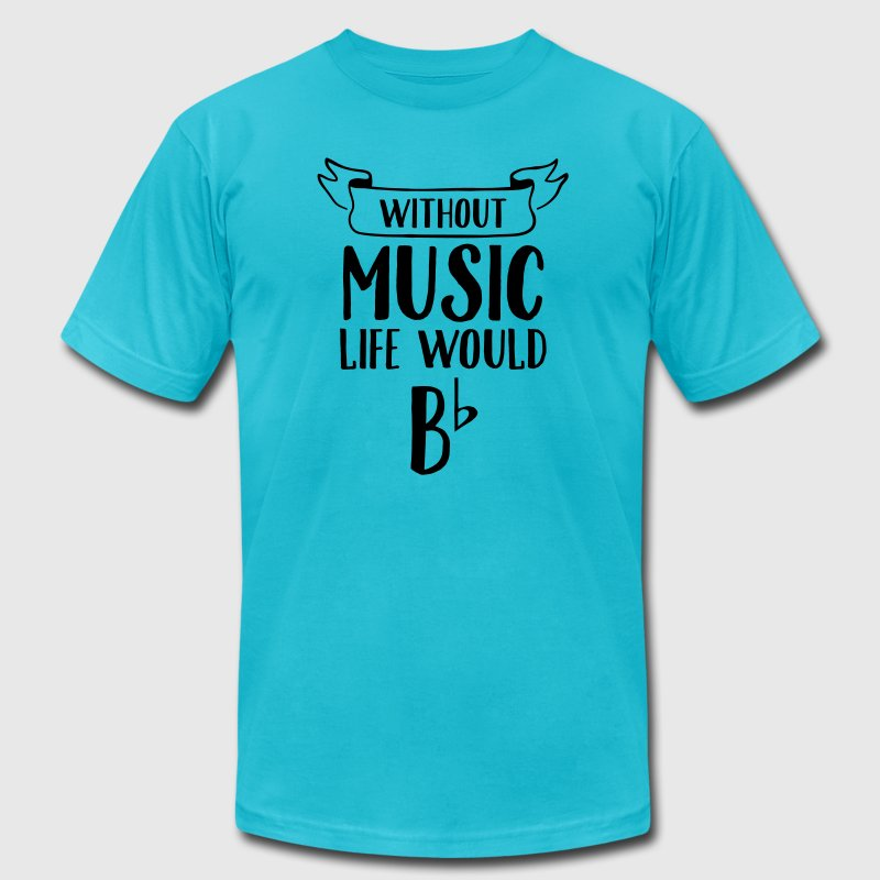Without Music Life Would B Flat T-Shirts - Men's T-Shirt by American Apparel