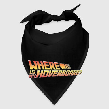 Where's My Hoverboard? Mugs & Drinkware - Bandana