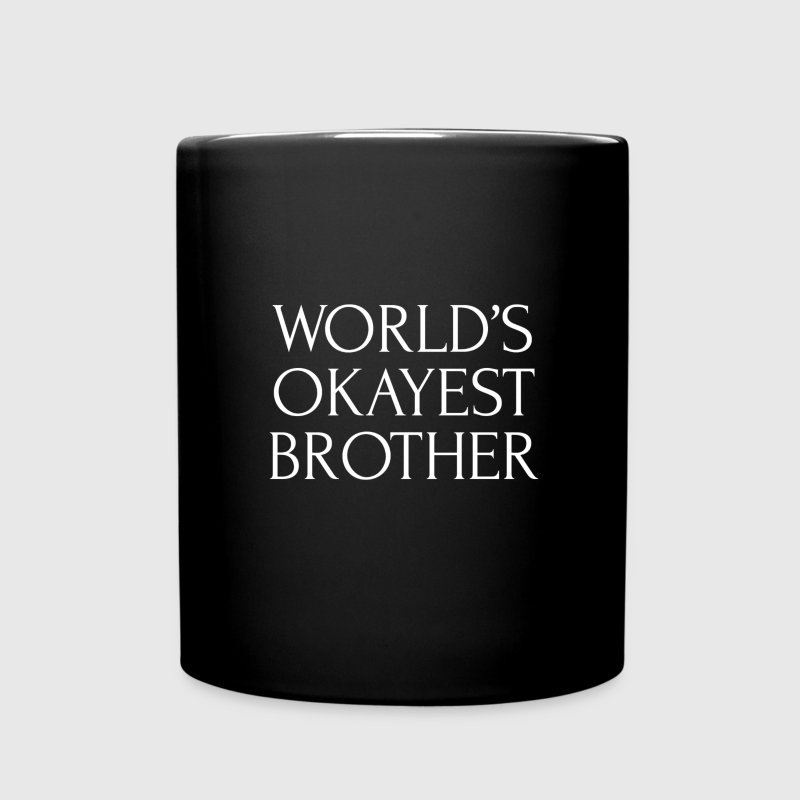 Mug for the world's okayest brother - Full Color Mug
