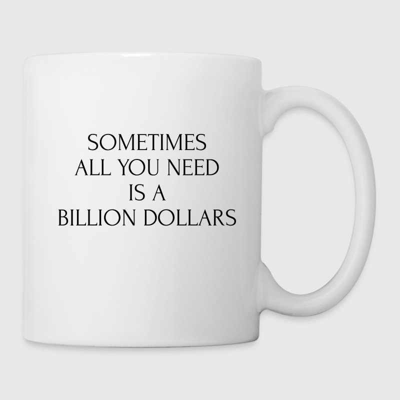 Billionaire mug - Coffee/Tea Mug