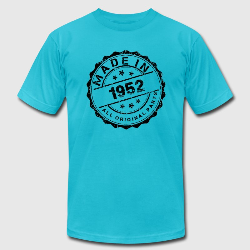 MADE IN 1952 ALL ORIGINAL PARTS T-Shirts - Men's T-Shirt by American Apparel
