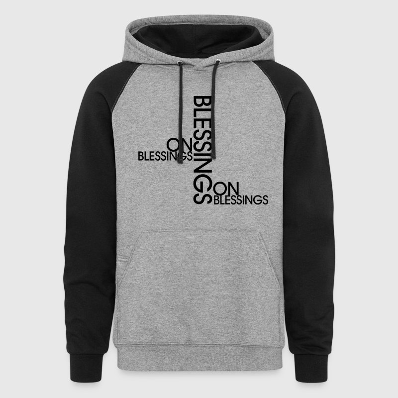 Blessings on Blessings Hoodies - Colorblock Hoodie