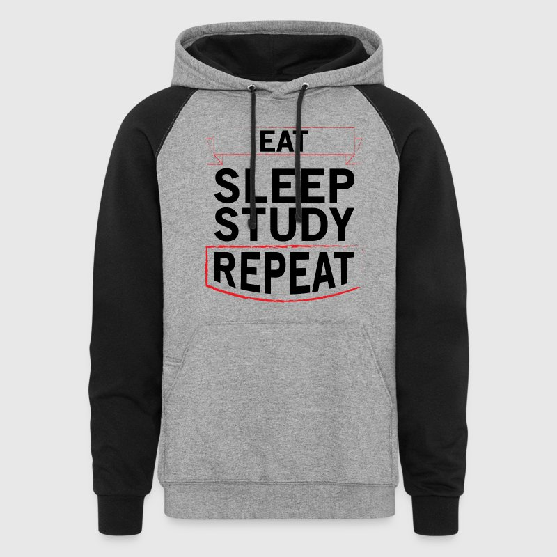 Eat Sleep Study Repeat Hoodies - Colorblock Hoodie
