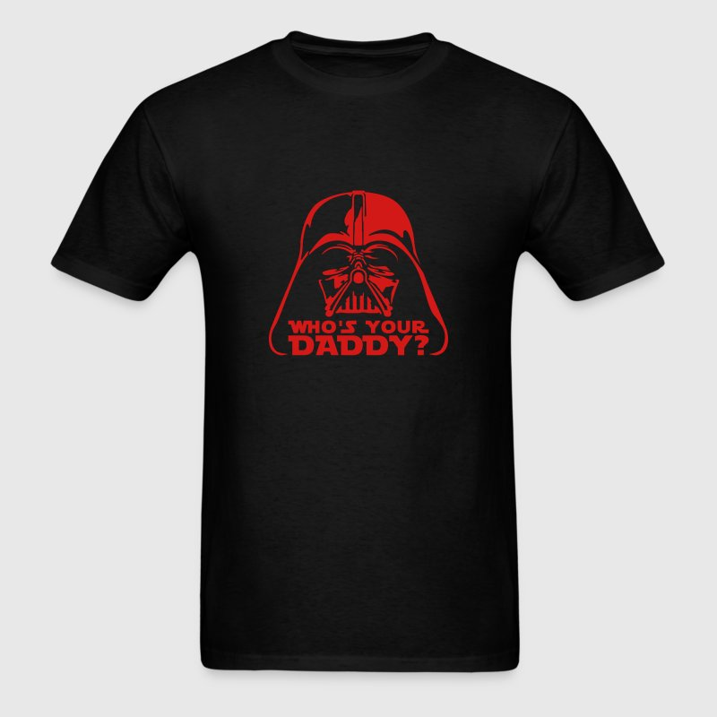 who's your daddy vader T-Shirts - Men's T-Shirt