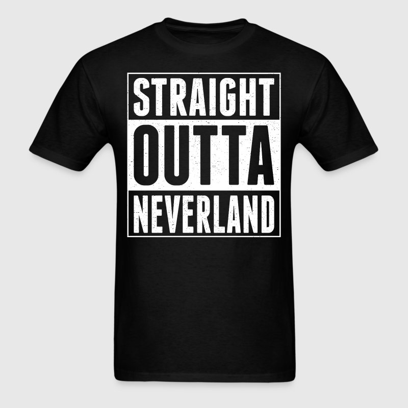 Straight Outta Neverland - Men's T-Shirt