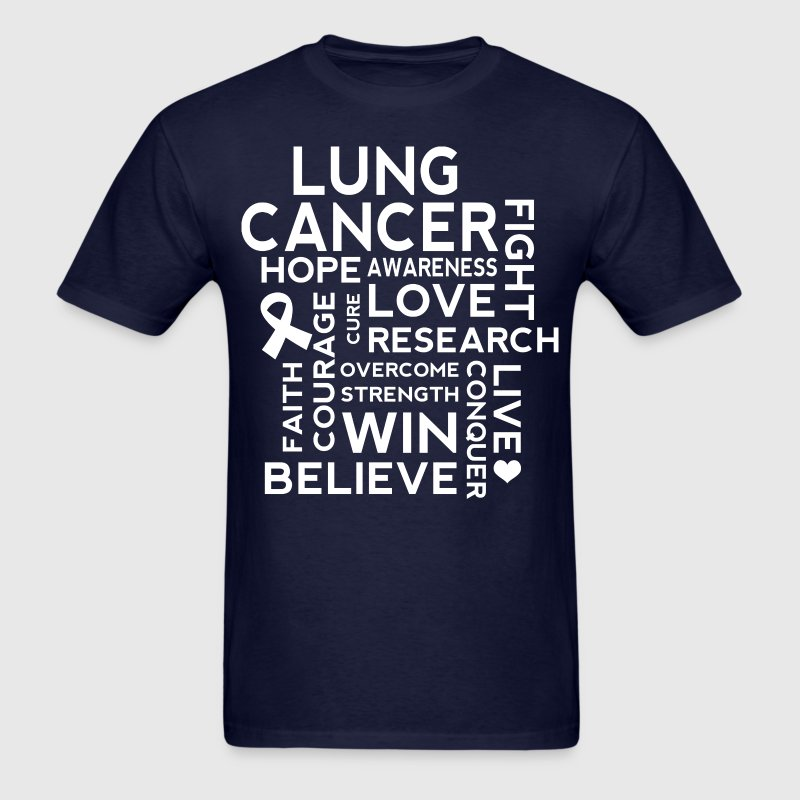 Lung Cancer Awareness Slogan T-Shirts - Men's T-Shirt