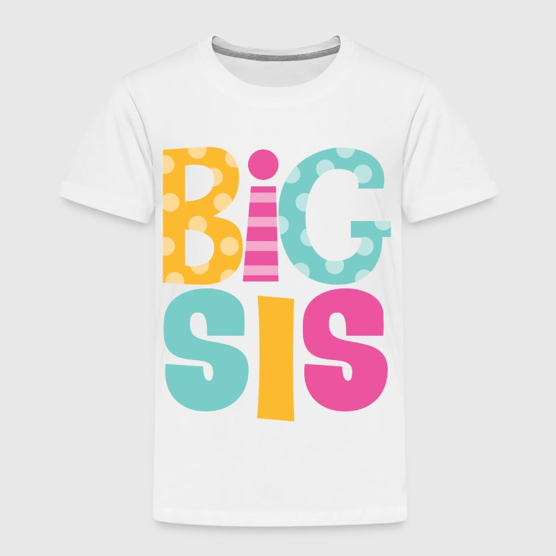 Big Sis Sibling Sister Announcement Baby & Toddler Shirts - Toddler Premium T-Shirt