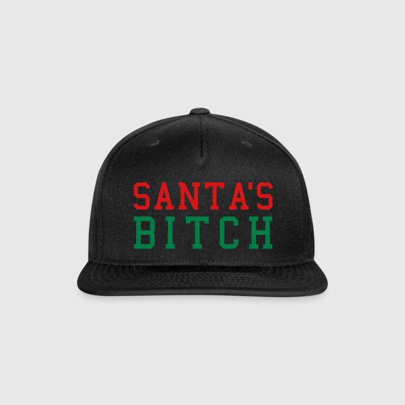 Santa's Bitch Caps - Snap-back Baseball Cap