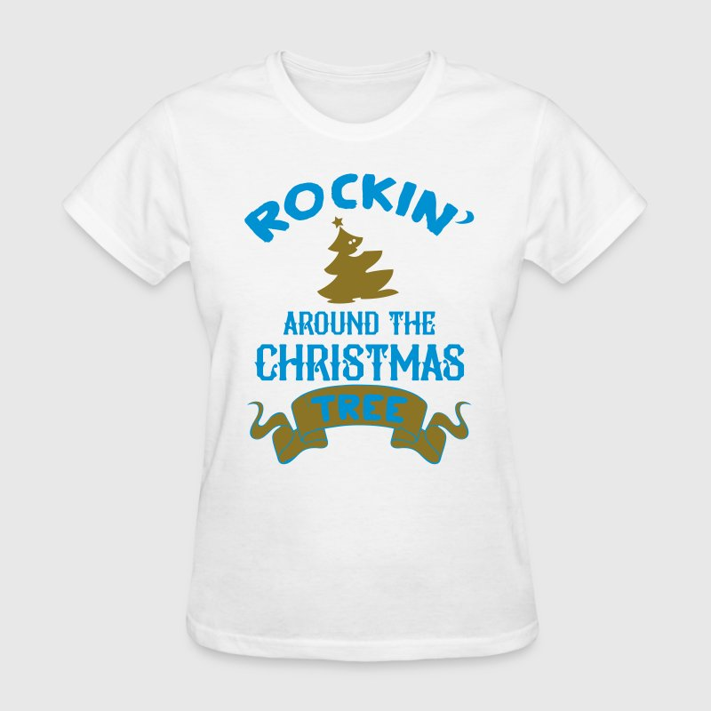 Rockin around the christmas tree Women's T-Shirts - Women's T-Shirt