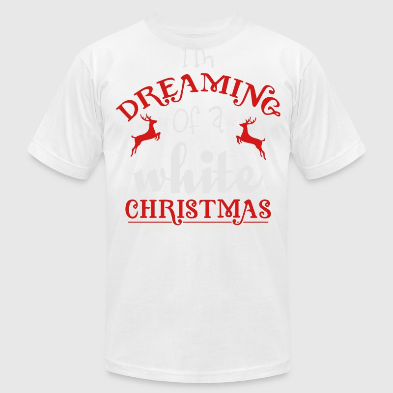 I'm dreaming of a white christmas T-Shirts - Men's T-Shirt by American Apparel