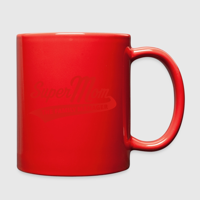 Super Mom – The Family Manager Mugs & Drinkware - Full Color Mug