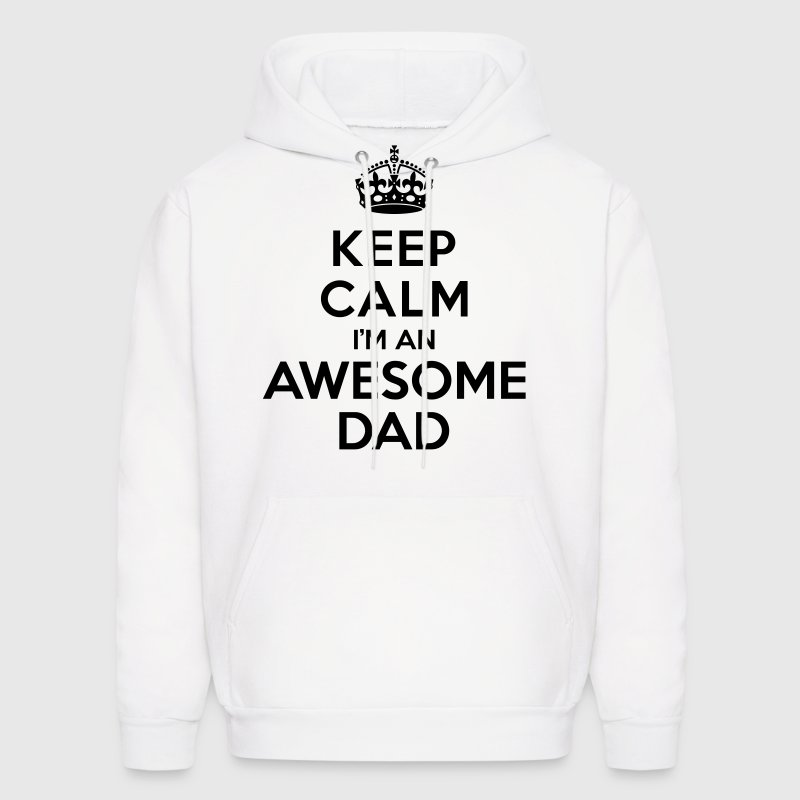 Keep calm Awesome Dad Hoodies - Men's Hoodie