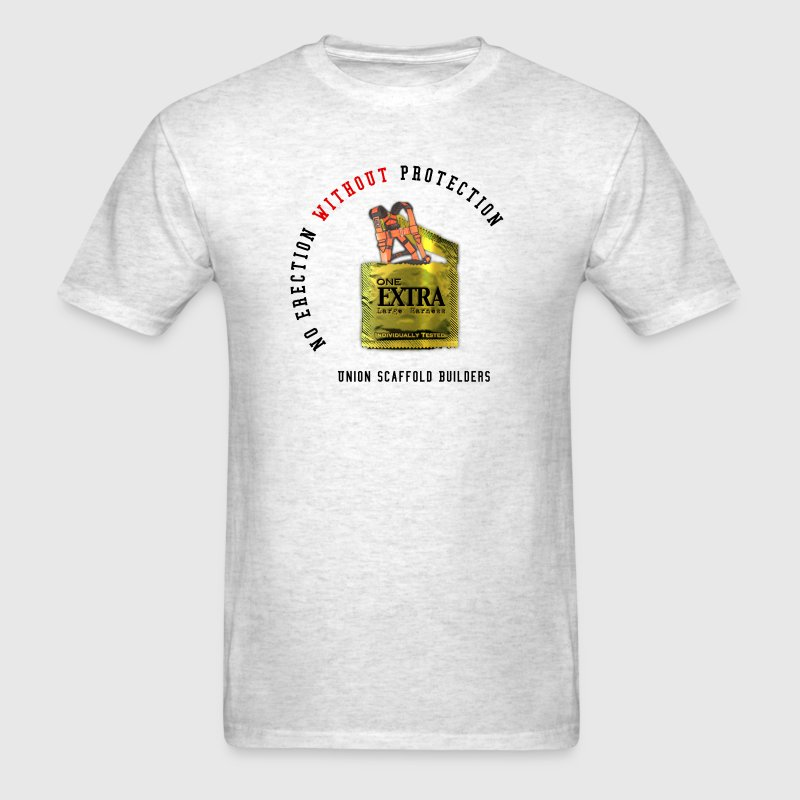 Union Scaffold Builders - No Erection Without... T-Shirts - Men's T-Shirt