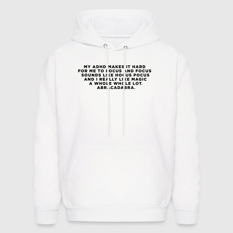 3 Quotes: Funny ADHD Abracadabra Magic Quote Hoodie Spreadshirt